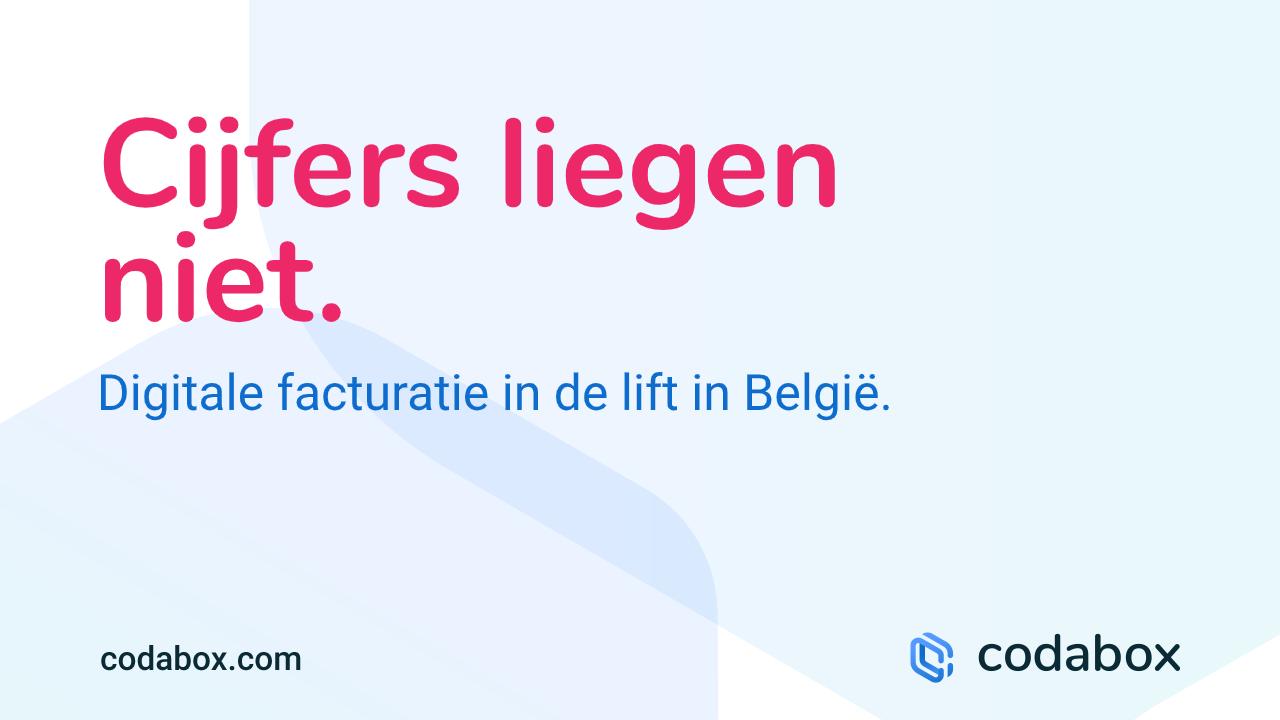 Cijfers liegen niet, digitale facturatie in de lift in België